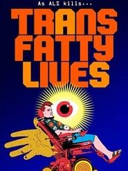 TransFatty Lives (2015)