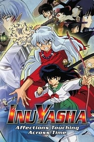Poster Inuyasha the Movie: Affections Touching Across Time 2001