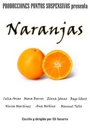Naranjas movie