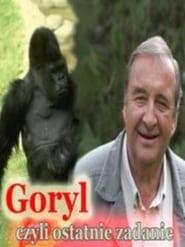 Goryl, czyli ostatnie zadanie... 1989