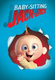Voir Baby-sitting Jack-Jack en streaming complet gratuit | film streaming, StreamizSeries.com