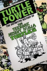 Image Turtle Power: The Definitive History of the Teenage Mutant Ninja Turtles