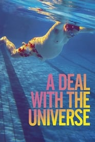 A Deal With The Universe (2019)