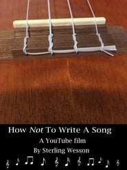 How Not To Write A Song