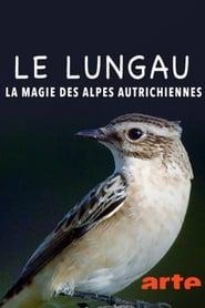 Lungau – Wildnis im Herzen der Tauern