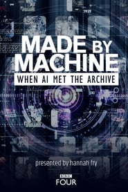 Made by Machine: When AI Met the Archive