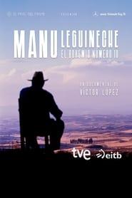 Manu Leguineche, el bohemio número 10