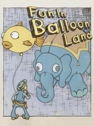 Fun in Balloon Land (1965)