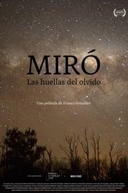 Miró. Traces of Oblivion