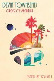 Devin Townsend: Order Of Magnitude - Empath Live Volume 1
