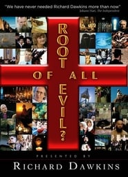 The Root of All Evil? 2006