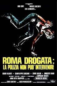Roma drogata - La polizia non può intervenire 1975