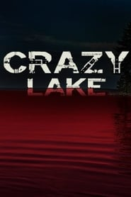 Crazy Lake Full Movie Watch Online Free HD Download