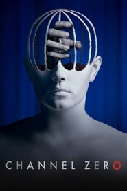 Channel Zero vostfr