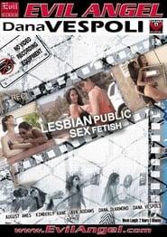 Lesbian Public Sex Fetish (2014)