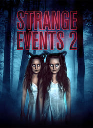 Watch Strange Events 2 on Showbox Online