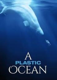 Poster A Plastic Ocean 2016