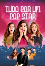 Poster Tudo por um Pop Star