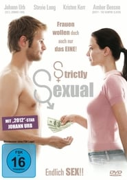 Strictly Sexual – Endlich Sex (2008)
