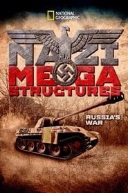 Nazi Megastructures: Russia's War 2018