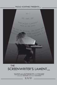The Screenwriter's Lament