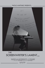 The Screenwriter's Lament (2021)