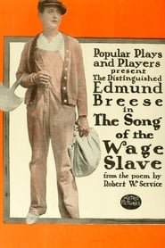 The Song of the Wage Slave 1915