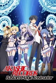 Akashic Records of Bastard Magic Instructor Poster