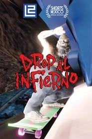 Drop al infierno (2021)