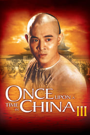 Once Upon a Time in China III (1992)