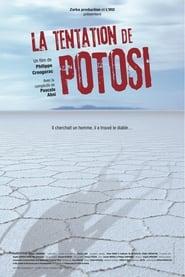 Potosi's Temptation