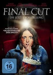 Final Cut – Die letzte Vorstellung [2014]