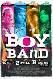 Boy Band : The Movie | Watch Movies Online