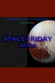 SPACE-FRIDAY