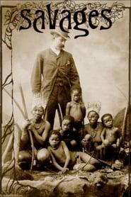 مشاهدة فيلم Savages: The Story of Human Zoos مترجم