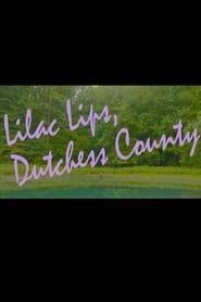 Lilac Lips, Dutchess County