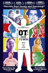 OT: Our Town (2002)