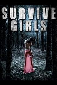 Survive Girls 2010