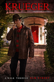 Krueger: A Walk Through Elm Street free movie