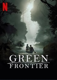 Green Frontier (TV Series 2019) | Watch full Episodes & More