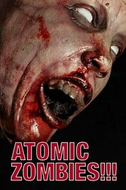 Atomic Zombies!!! streaming