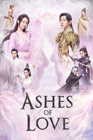 Poster Ashes of Love 2018