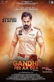 Gandhi Fer Aa Gea (2020) Punjabi Movie Download Free