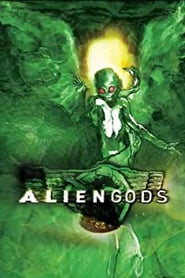 Alien Gods movie