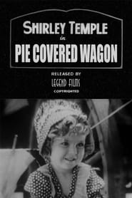 The Pie-Covered Wagon (1932)