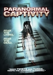 Paranormal Captivity (2012)
