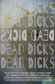 Regardez Dead Dicks Online HD Française (2019)