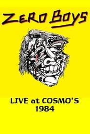 Zero Boys: Live at Cosmo's 1984