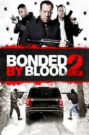 Watch Bonded by Blood 2 (2017) Fmovies