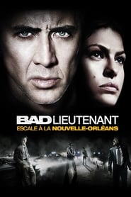 Bad Lieutenant : Escale à la Nouvelle-Orléans en streaming